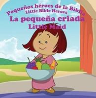 La Pequeña Criada - Little Maid