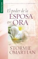 Poder De La Esposa Que Ora (Rústica) [Libro de Bolsillo]