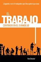 El Trabajo Centrado En El Evangelio
