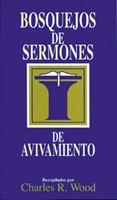 Bosquejos de Sermones de Avivamiento