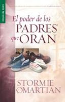 El Poder de los Padres que Oran (Rústica) [Libro de Bolsillo]