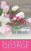 Ama A Dios Con Toda Tu Mente/Bolsilibro