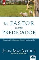 Pastor Como Predicador, El/Entrega Palab