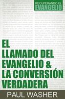 El llamado del evangelio & la conversación verdadera