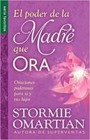 El Poder de la Madre que Ora (Rústica) [Libro Bolsillo]
