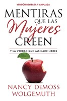 Mentiras Que Las Mujeres Creen - Edición Revisada