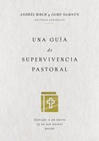 Una Guía de Supervivencia Pastoral