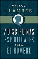 7 DISCIPLINAS ESPIRITUALES PARA HOMBRE