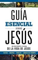 Guía esencial sobre Jesús