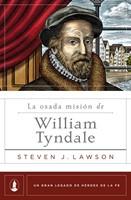 La Osada Misión de William Tyndale