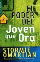 PODER DEL JOVEN QUE ORA, EL(FAVORITO)