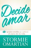 Decide Amar (Rústica) [Libro]
