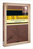 E. M. Bounds (120 Meditaciones)