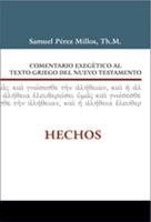 Comentario Exegético al Texto Griego del Nuevo Testamento Hechos