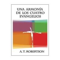 Una Armonia De Los Cuatro Evangelios