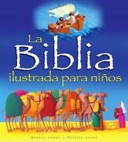 La Biblia Ilustrada Para Niños