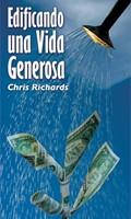 Edificando Una Vida Generosa