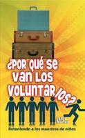 ¿Por Qué Se Van Los Voluntarios?