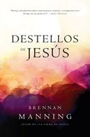 Destellos De Jesús (Rústica) [Libro]