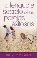 Lenguaje Secreto De las Parejas Exitosas