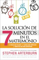 La Solución De Siete Minutos en el Matrimonio