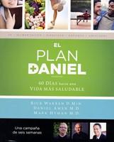 El plan Daniel - 40 días hacia una vida más saludable