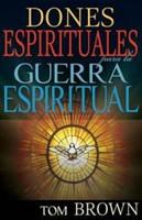 Dones Espirituales Guerra Espiritual
