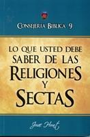 Lo Que Usted Debe Saber De Las Religiones y Sectas