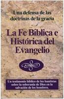 La Fe Biblica E Historica Del Evangelio