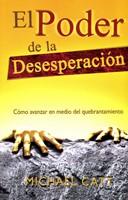 Poder De La Desesperación