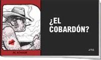 ¿El Cobardón?