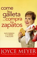 Come la galleta, compra los zapatos
