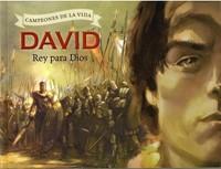 David un Rey para Dios