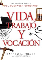 Vida, Trabajo y Vocación (Rústica) [Libro]