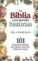 Biblia Y Sus Grandes Hist/101 Hist. TD