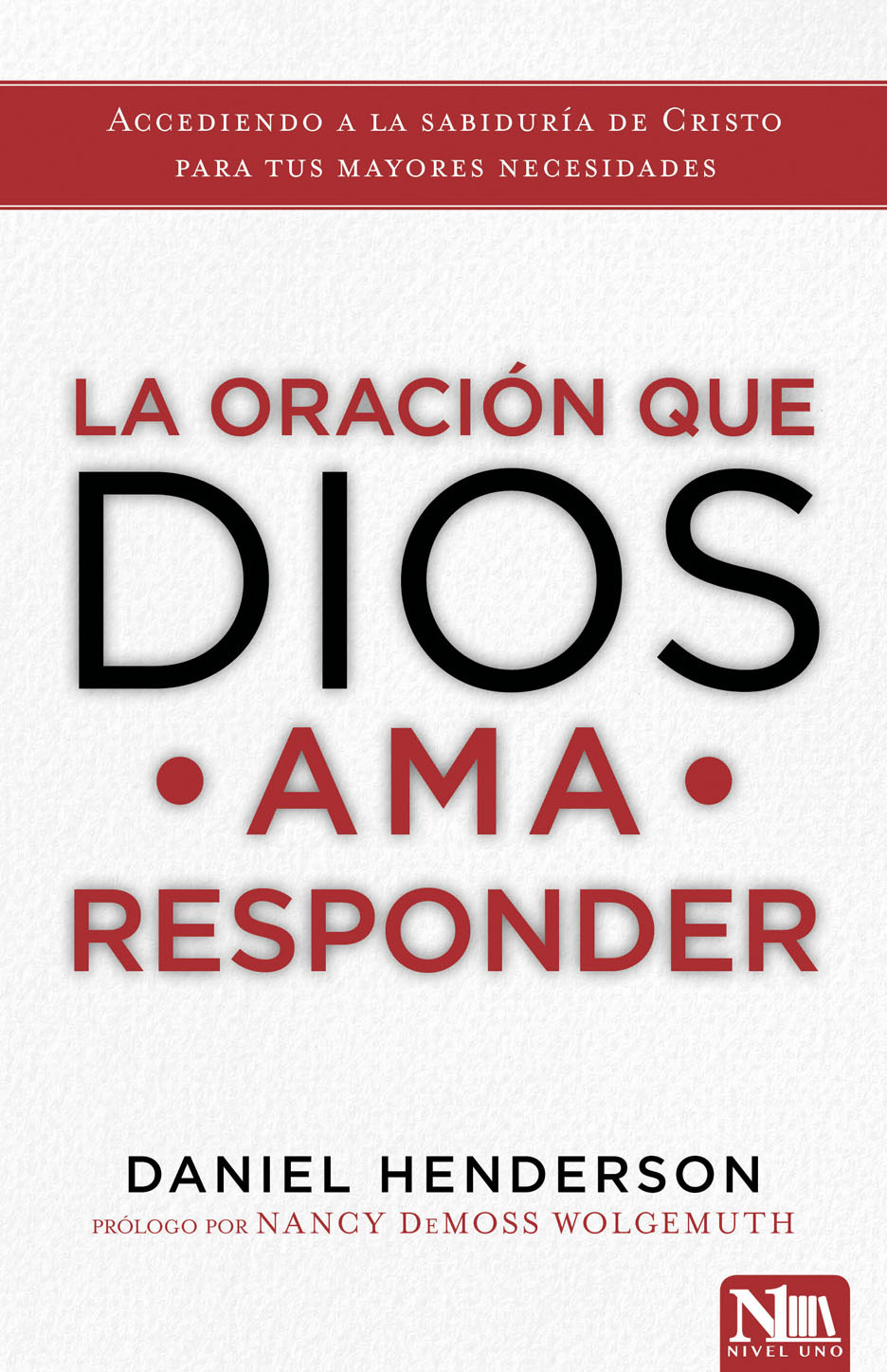 La oración que Dios ama responder