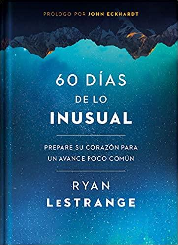 60 días de lo inusual