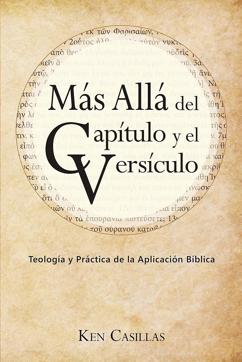 Más Allá del Capítulo y el Versículo