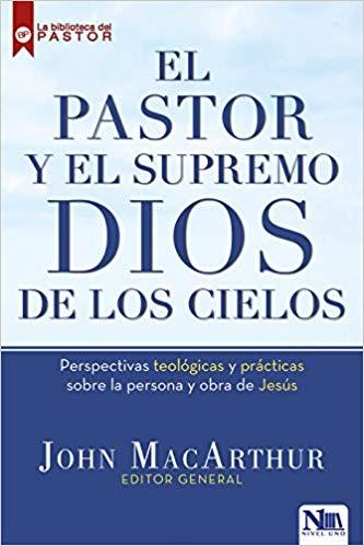 El Pastor y el Supremo Dios de los Cielos