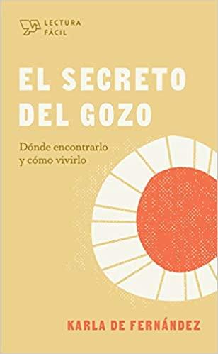 El Secreto del Gozo/Lectura Fácil