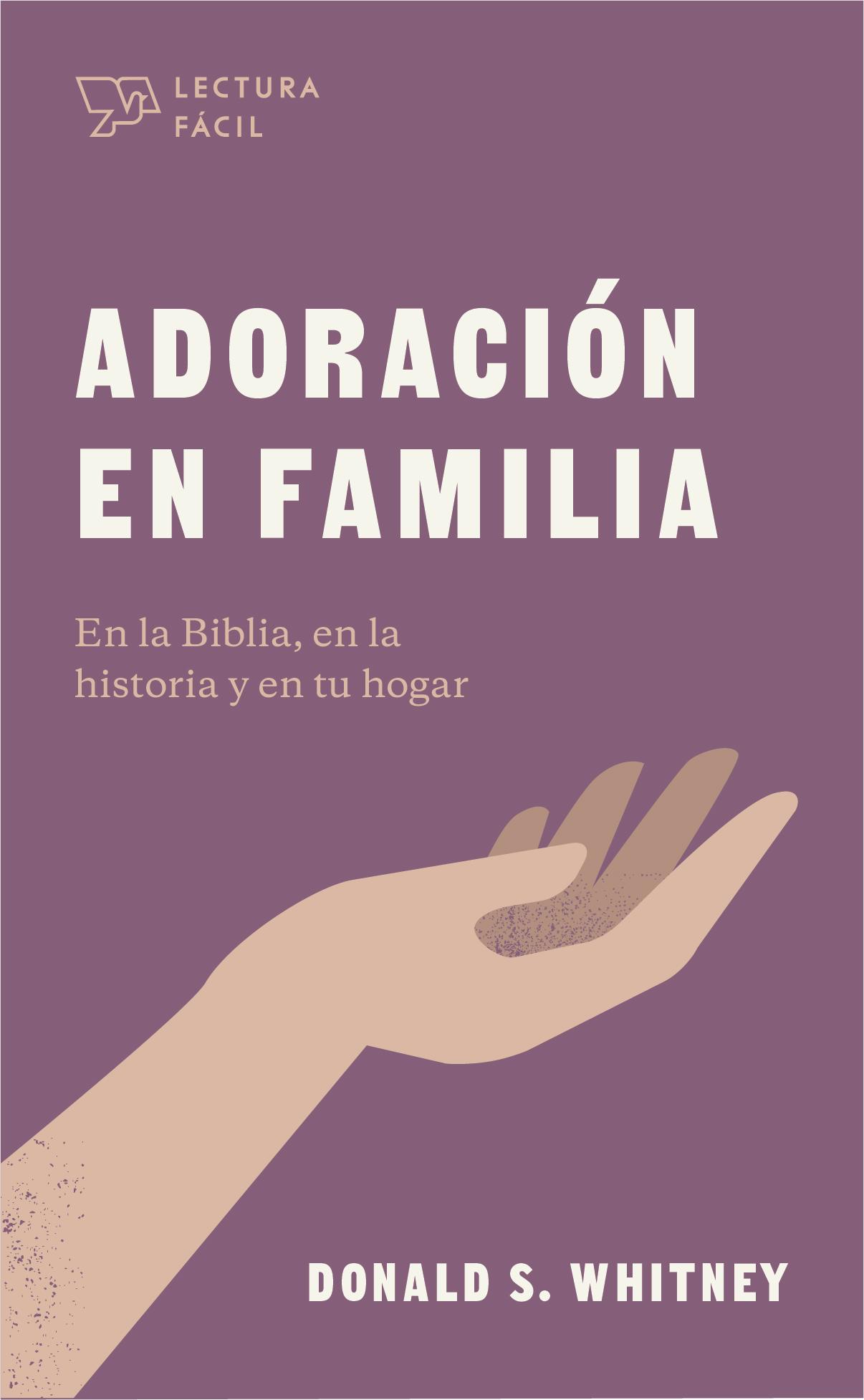 Adoración en Familia/Lectura Fácil