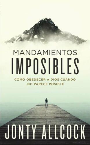 Mandamientos Imposibles