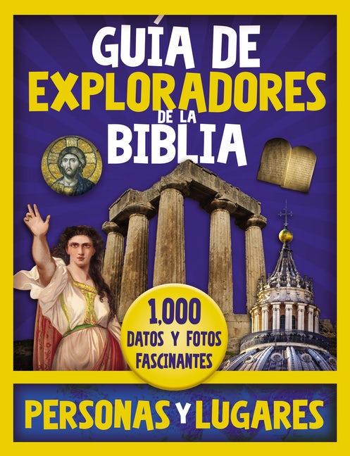 Guía de Exploradores de la Biblia - 1,000 datos y fotos fascinantes