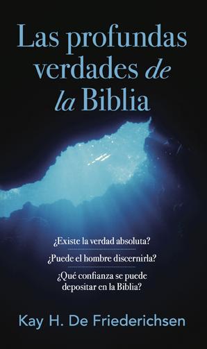 Las Profundas Verdades de la Biblia