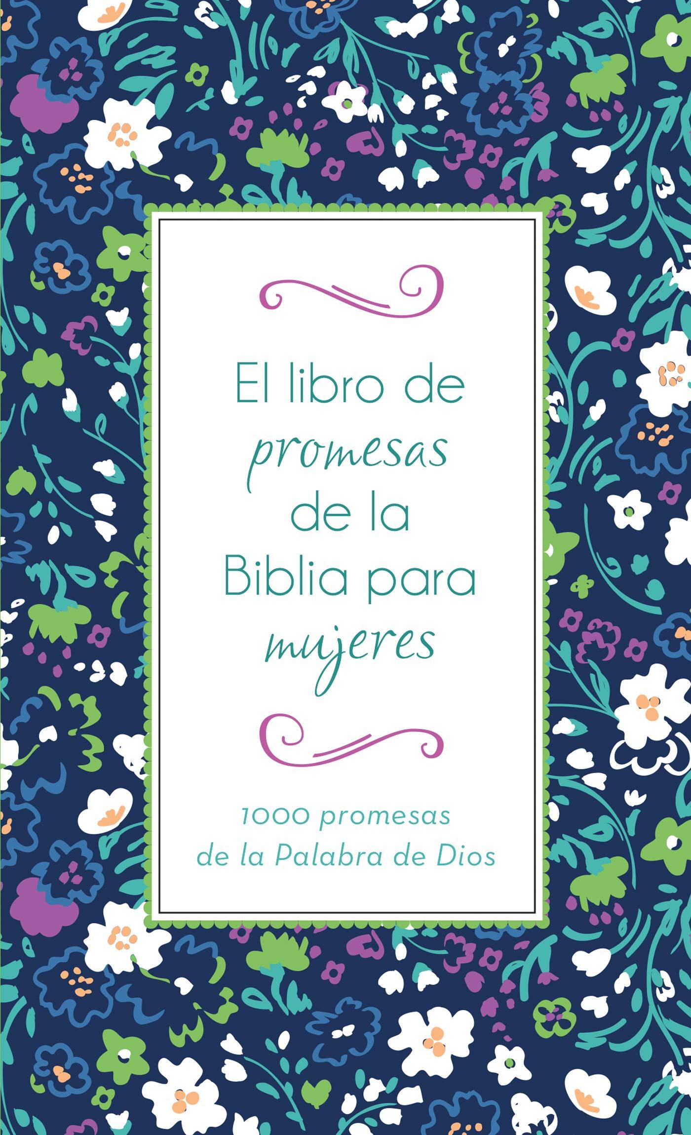 El Libro de Promesas de la Biblia para Mujeres