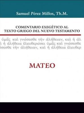 Comentario Exegético al Texto Griego del Nuevo Testamento: Mateo